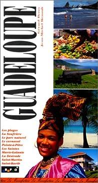 Le guide de la Guadeloupe par Gérard Berry