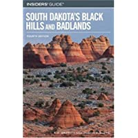 Insiders' Guide to South Dakota's Black Hills and Badlands, 4th (Insiders' Guide Series)
