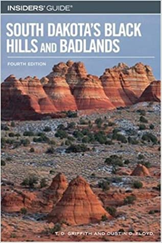 Book Insiders' Guide to South Dakota's Black Hills and Badlands, 4th (Insiders' Guide Series)