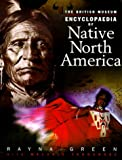 The British Museum Encyclopedia of Native North America 9780253335975