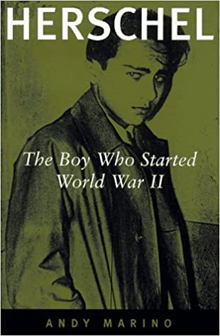 Amazon.com: Herschel: The Boy Who Started World War II ...
