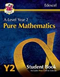 New A-Level Maths for Edexcel: Pure Mathematics - Year 2 Student Book (with Online Edition) (CGP A-Level Maths)