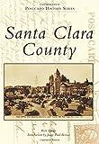 Santa Clara County (Postcard History Series)