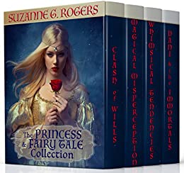 The Princess & Fairy Tale Collection by [Rogers, Suzanne G.]