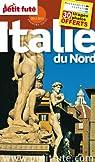 Le Petit Futé Italie du nord 2012 par Auzias