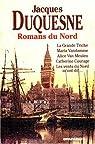 Romans du nord par Duquesne