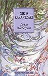 Le Lys et le Serpent par Kazantzakis