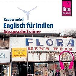 Englisch für Indien (Reise Know-How Kauderwelsch AusspracheTrainer)