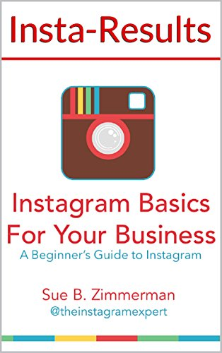 Instagram Basics For Your Business