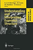 img - for Understanding and Interpreting Economic Structure (Advances in Spatial Science) book / textbook / text book