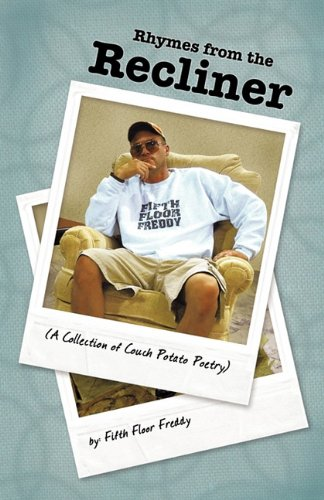 Collection Recliner - Rhymes from the Recliner: A Collection of Couch Potato Poetry