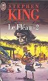 Le fléau, tome 2 par King