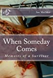 When Someday Comes, Joe Markko, 1456597957