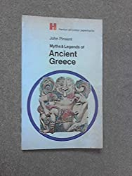 Myths and Legends of Ancient Greece (Hamlyn all-colour paperbacks, history & mythology) by John Pinsent (1969-10-30)