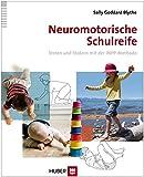 Neuromotorische Schulreife: Testen und fördern mit der INPP-Methode