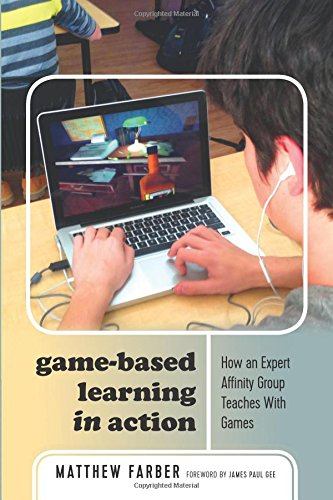 Learning Lang Arts - Game-Based Learning in Action: How an Expert Affinity Group Teaches With Games (New Literacies and Digital Epistemologies)