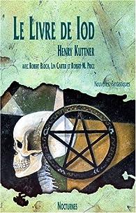 Le Livre de Iod par Henry Kuttner