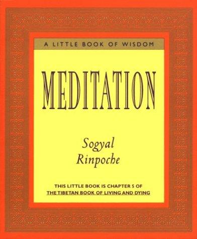 Meditation (Little Book of Wisdom (Harper San Francisco))