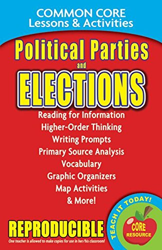 Political Parties and Elections - Common Core Lessons and Activities