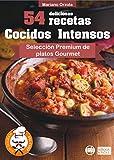 Download 54 DELICIOSAS RECETAS - COCIDOS INTENSOS: Selección Premium de platos Gourmet (Los Elegidos del Chef nº 13) (Spanish Edition) in PDF ePUB Free Online