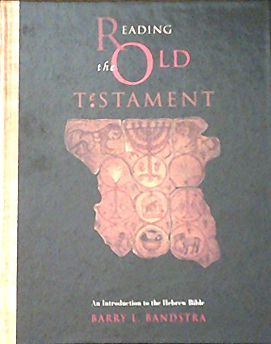 Reading the Old Testament: An Introduction to the Hebrew Bible (Religion)