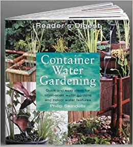Ravishing Container Water Gardening Quick And Easy Ideas For Smallscale  With Lovely Container Water Gardening Quick And Easy Ideas For Smallscale Water  Gardens And Indoor Water Features Amazoncouk Philip Swindells    With Extraordinary Kitchen Gardener Also Bawdeswell Garden Centre In Addition Landscape Gardening Jobs And Burn Garden Waste As Well As Tripadvisor Restaurants Covent Garden Additionally Kensigton Roof Gardens From Amazoncouk With   Lovely Container Water Gardening Quick And Easy Ideas For Smallscale  With Extraordinary Container Water Gardening Quick And Easy Ideas For Smallscale Water  Gardens And Indoor Water Features Amazoncouk Philip Swindells    And Ravishing Kitchen Gardener Also Bawdeswell Garden Centre In Addition Landscape Gardening Jobs From Amazoncouk