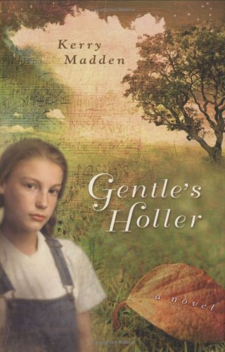 Read Online Gentle's Holler (Maggie Valley Novels) pdf