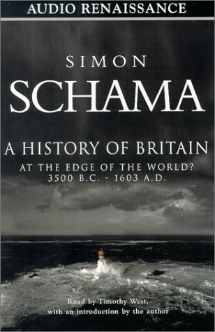 A History of Britain, Volume 1: At the Edge of the World 3500 B.C. - 1603 A.D. ebook