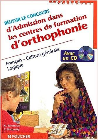 Livres Réussir le cours d'admission dans les centres de formation d'orthophonie pdf ebook