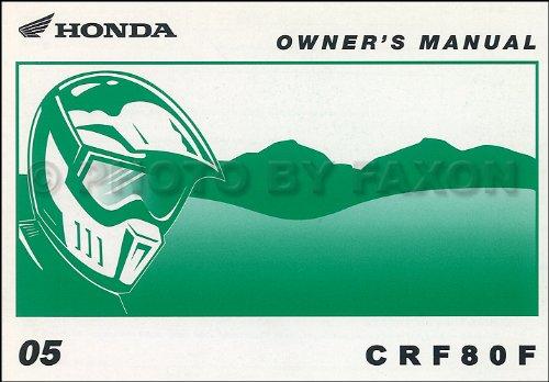 Dirt Owners Manual Bike (2005 Honda CRF150F Dirt Bike Owner's Manual Original Motorcycle)