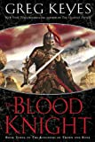 The Blood Knight (Kingdoms of Thorn and Bone)
