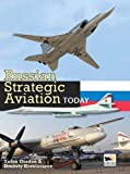 Russian Strategic Aviation Today