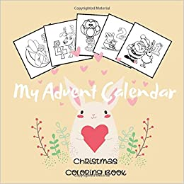 Toddler Merry Christmas 2020 Coloring Pages My Advent Calendar, Christmas Coloring Book: Christmas Countdown