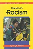 Issues in Racism, Mary E. Williams, 1560064781
