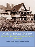 North Shore Boston, Pamela W. Fox, 0926494287