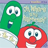 VeggieTales Oh, Where Is My Hairbrush?, Mike Nawrocki, 1582294542