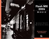 Macromedia Flash MX 2004 Magic