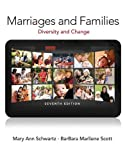 Marriages and Families, Schwartz, Mary Ann A. and Scott, BarBara Marliene, 0205959636