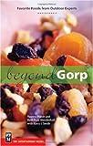 Beyond Gorp, Yvonne Prater and Ruth Mendenhall, 0898868904