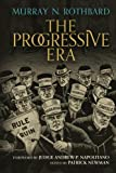 Book cover from The Progressive Era by Murray N Rothbard