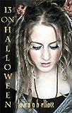 13 on Halloween (The Shadow Series #1)