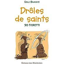 Drôles de saints: Drôles de saints (EDB)