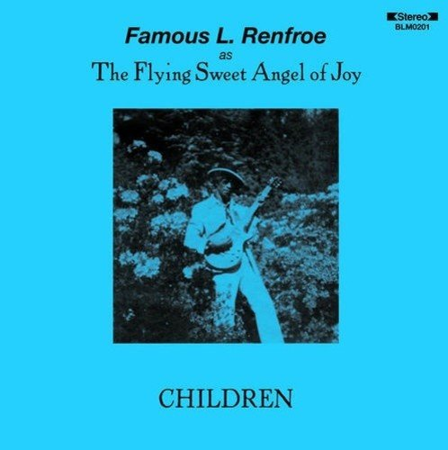 Cassette : Famous L. Renfroe - Children (Cassette)