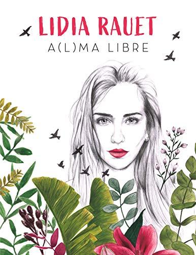 A(l)ma libre (Conectad@s) por Lidia Rauet