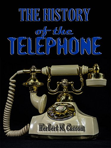 The History of the Telephone (Illustrated)