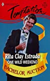 img - for One Wild Weekend (Bachelor Auction) book / textbook / text book
