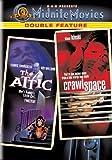 The Attic/Crawlspace (Midnite Movies Double Feature)