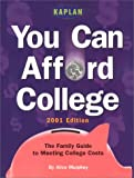 You Can Afford College 2001, Alice Murphey, 0684873486