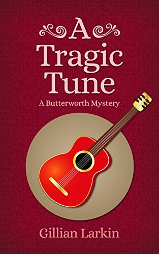 A Tragic Tune (Butterworth Mystery Book 6)