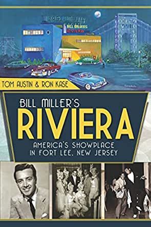Bill Millers Riviera: Americas Showplace in Fort Lee, New Jersey (Landmarks) (English Edition)